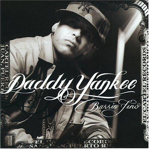 Daddy Yankee - Barrio Fino - Zortam Music
