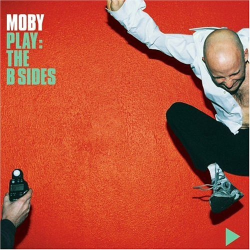 Moby - Play - The B Sides - Zortam Music