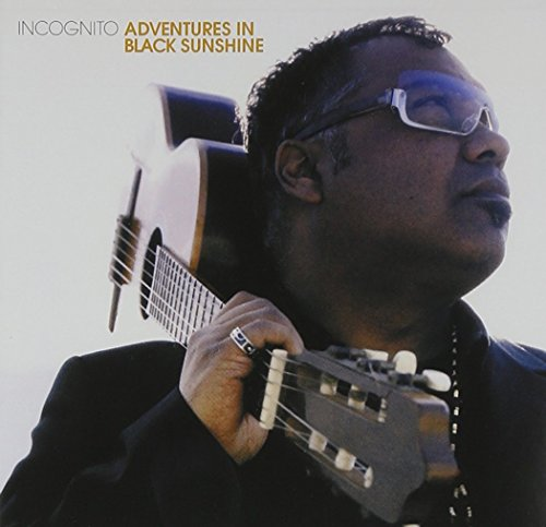 Incognito - Adventures In Black Sunshine - Zortam Music