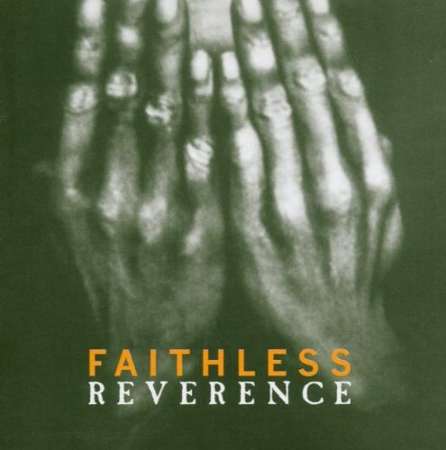Faithless - Reverence (special edition) - Zortam Music