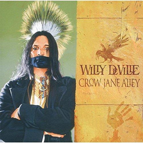 Willy Deville - Crow Jane Alley - Zortam Music