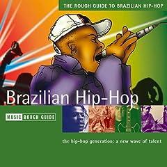 The Rough Guide to Brazilian Hip-Hop