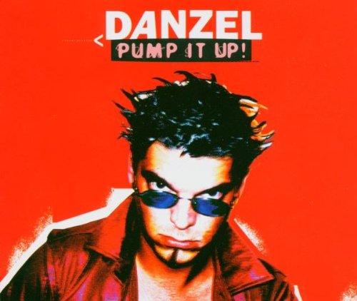 Danzel - Pump It Up! - Zortam Music