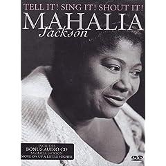 Mahalia Jackson: Tell It! Sing It! Shout It!