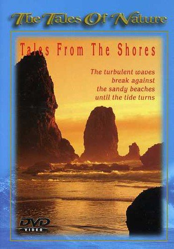 The Tales of Nature: Tales from the Shores