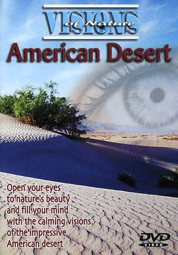 Visions of Nature: American Desert