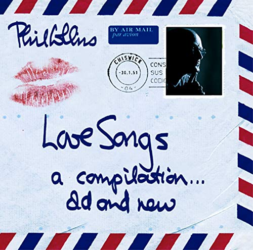Phil Collins - Love Songs A Compilation. - Zortam Music