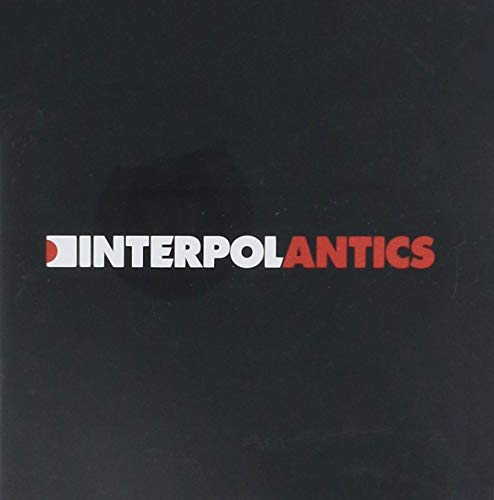 Interpol - Antics [ADVANCE] - Zortam Music