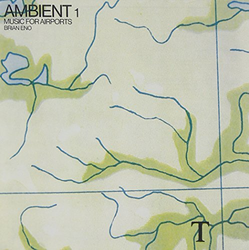 Brian Eno - Ambient 1: Music For Airports - Zortam Music