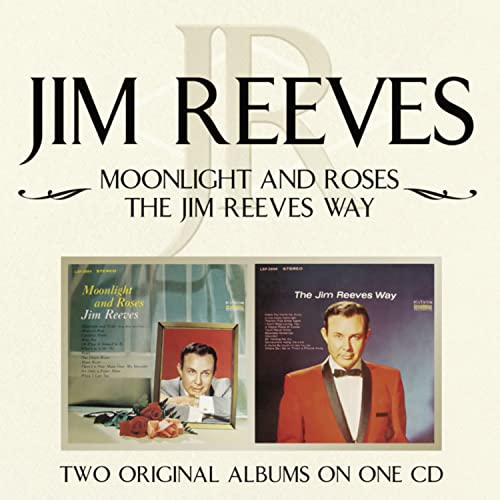 Jim Reeves - Moonlight and Roses/Jim Reeves Way - Zortam Music