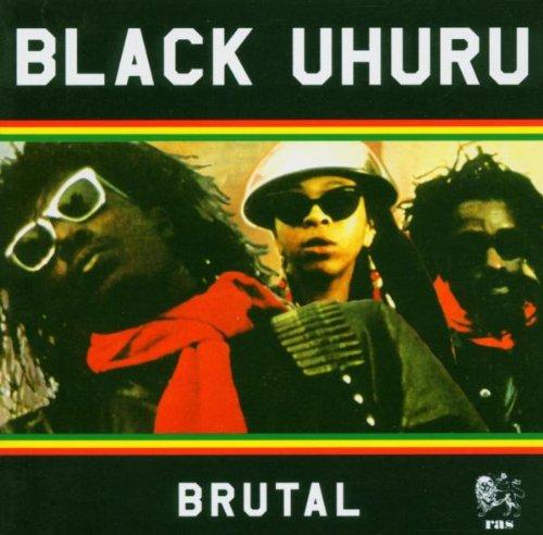 Black Uhuru - Brutal - Zortam Music