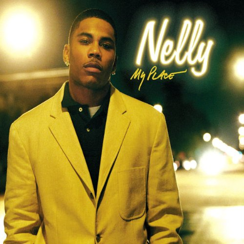Nelly - My Place - Zortam Music