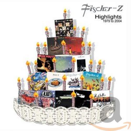 Fischer Z - Highlights 1979-2004 - Zortam Music