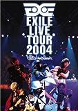 EXILE LIVE TOUR 2004 'EXILE ENTERTAINMENT'