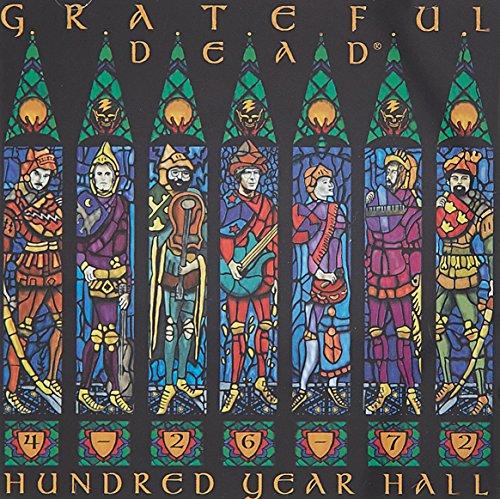 Grateful Dead - Hundred Year Hall - Zortam Music