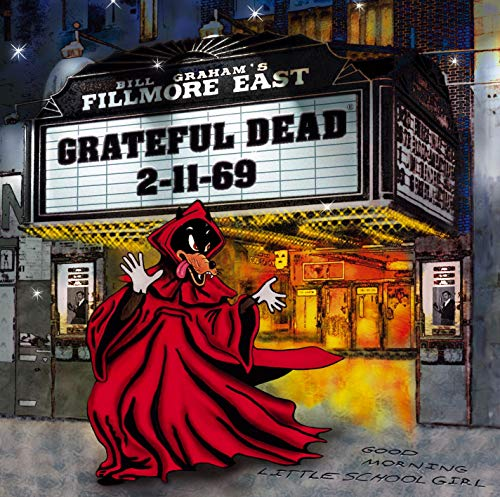 Grateful Dead - Live At The Fillmore East 2-11-69 (Late Show - Zortam Music