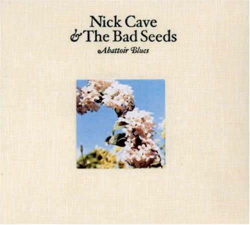 Nick Cave & The Bad Seeds - Abattoir Blues (Disc 1) - Zortam Music