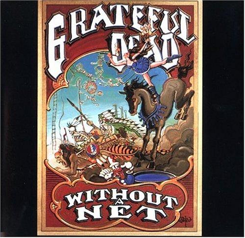 The Grateful Dead - Without A Net (Disc 1) - Zortam Music