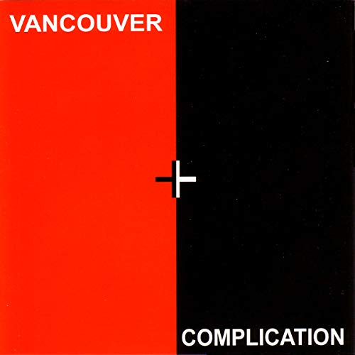 Various Artists - Vancouver Complication - Zortam Music