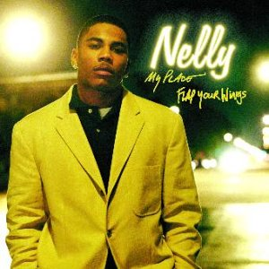 Nelly - My Place / Flap Your Wings - Zortam Music