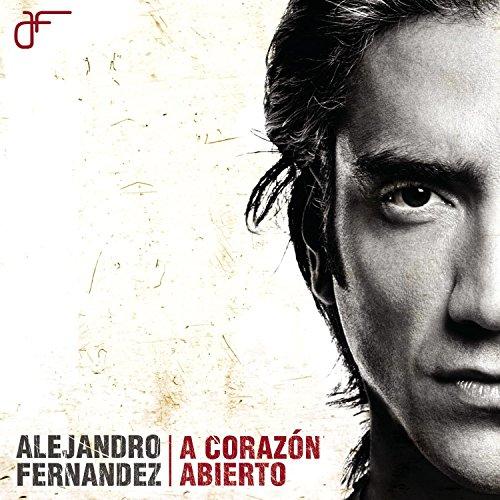 Alejandro Fernandez - A Corazon Abierto - Zortam Music