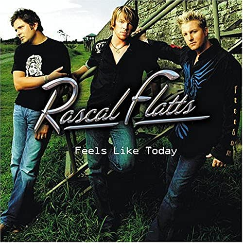 Rascal Flatts - Feels Like Today-CDS (CDS) - Zortam Music