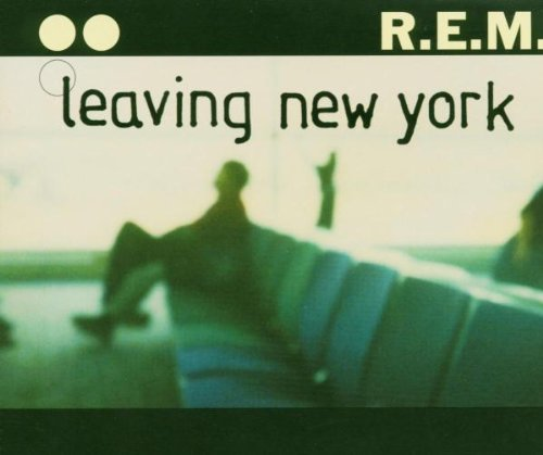 R.E.M. - Leaving New York [CD 2] - Zortam Music