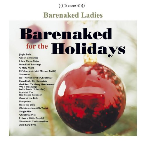 Barenaked Ladies - Barenaked for the Holidays - Zortam Music