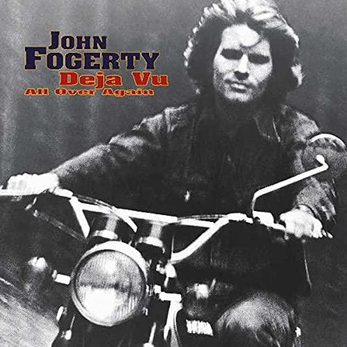 John Fogerty - Deja Vu All Over Again (Advanc - Zortam Music