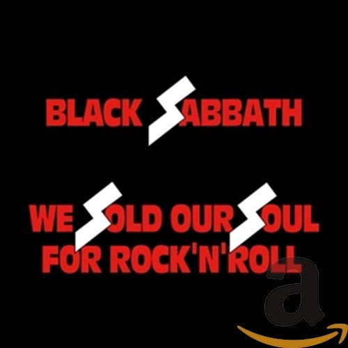 Black Sabbath - We Sold Our Soul for Rock and Roll - Zortam Music