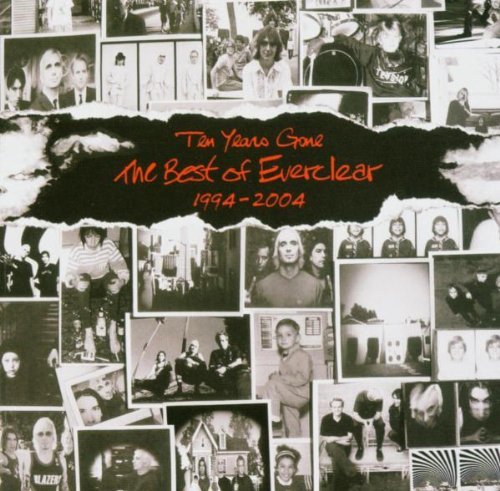 Everclear - Ten Years Gone-The Best of Everclear 1994-2004 - Zortam Music