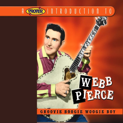 Webb Pierce - Dim Lights, Thick Smoke & Hillbilly Music 1954 - Zortam Music