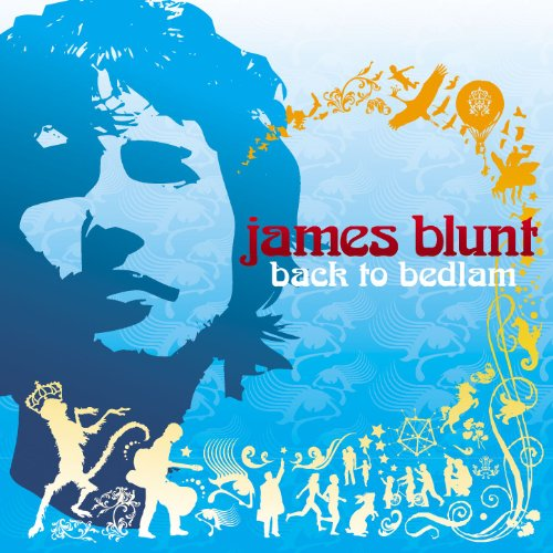 James Blunt - Back To Bedlam - Bedlam Sessions (CD + DVD) - Zortam Music