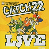 album art to Catch 22 Live