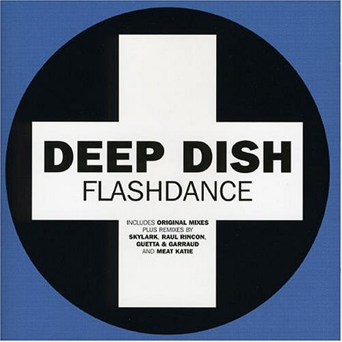 Deep Dish - Flash Dance - Zortam Music