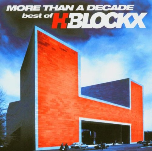 H-Blockx - More Than a Decade - Zortam Music