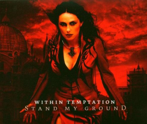 Within Temptation - Stand My Ground - Zortam Music