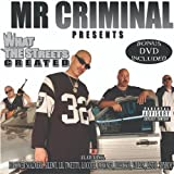 Mr. Criminal Presents What the Streets Created