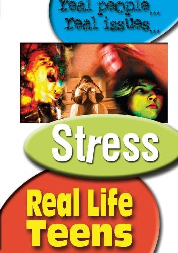 Real Life Teens: Stress