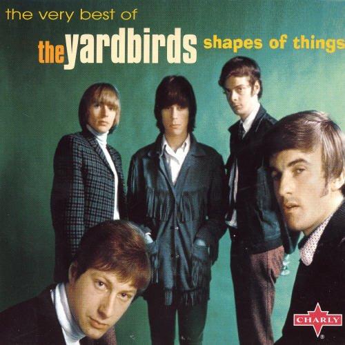 The Yardbirds - Shapes of Things: the Very Best of the Yardbirds - Zortam Music
