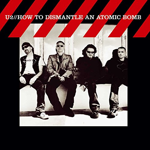 U2 - How to Dismantle an Atomic Bom - Zortam Music
