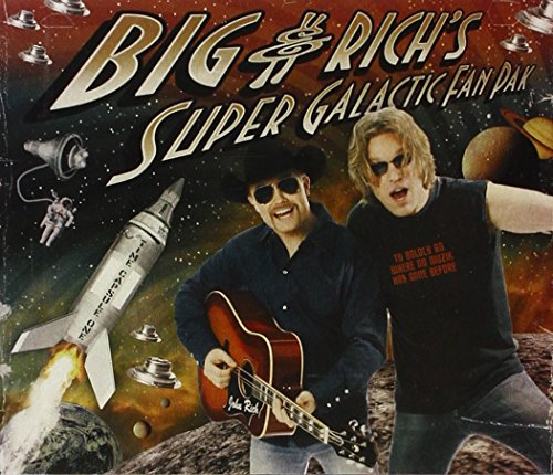 Big & Rich - Super Galactic Fan Pak - Zortam Music