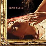 album art to Team Sleep