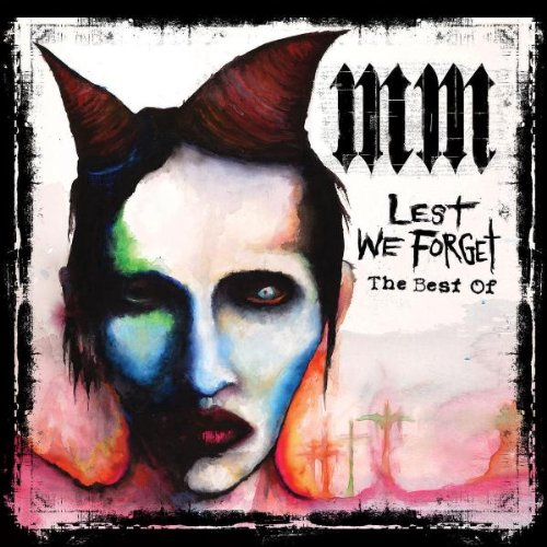 Marilyn Manson - Lest We Forget (the Best of) - Zortam Music