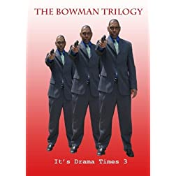 The Bowman Trilogy