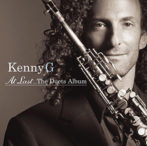 Kenny G - At Last The Duets Album - Lyrics2You