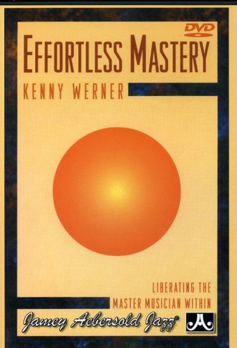 Effortless Mastery: Liberating the Master Musician Within