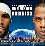 R. Kelly & Jay-Z / Unfinished Business