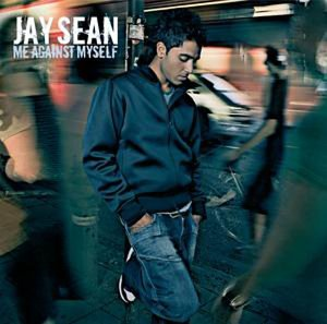 Jay Sean - Me Against Myself: Parental Advisory - Zortam Music