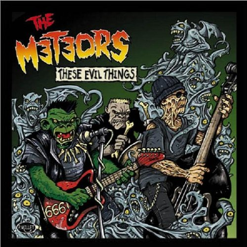 The Meteors - These Evil Things - Zortam Music